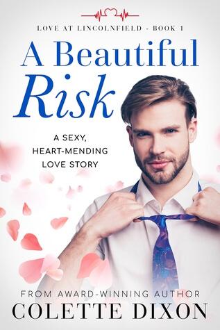 ARC Review ~ A Beautiful Risk ~ Colette Dixon