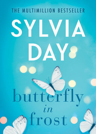 ARC Review ~ Butterfly in Frost ~ Sylvia Day #Giveaway
