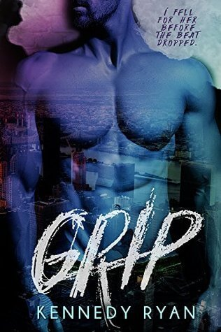 #OctobeRec Fest Review #1 ~ Grip ~ Kennedy Ryan
