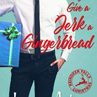 Blogger Wife Chat Review ~ If You Give a Jerk a Gingerbread ~ Jana Aston