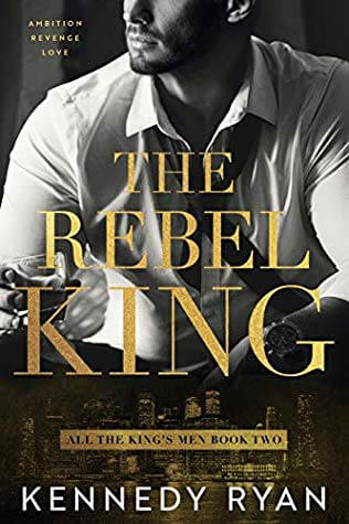 Review: Rebel King – Kennedy Ryan