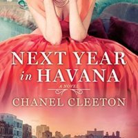 Review ~ Next Year in Havana ~ Chanel Cleeton