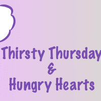 Thirsty Thursday & Hungry Hearts #163 ~ Next in Line