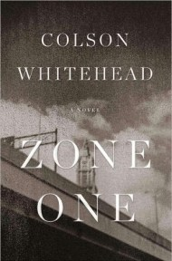 Zone One cover - (un)Conventional Bookworms - Weekend Wrap-up