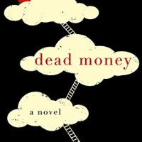Review ~ Dead Money ~ Srinath Adiga