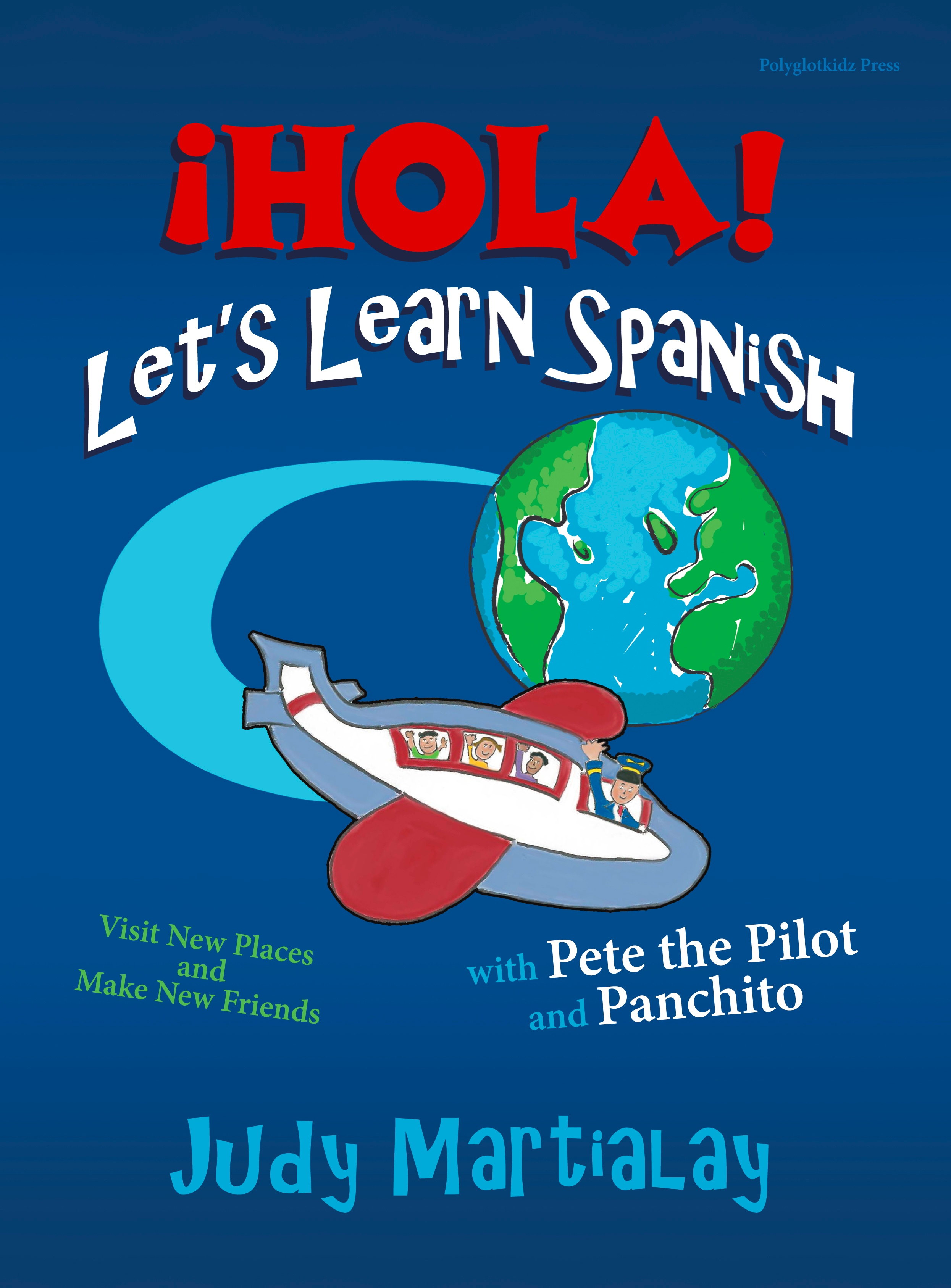Hola Let S Learn Spanish By Judy Martialay