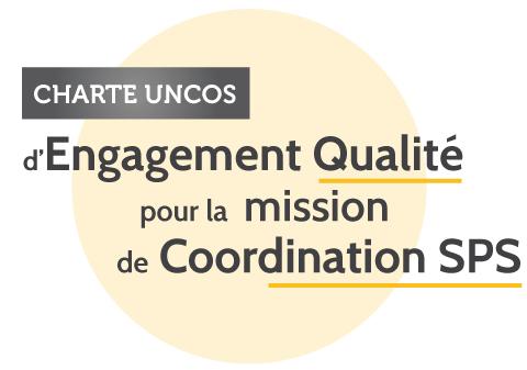 Charte UNCOS d'Engagement Qualité pour la Mission de Coordination SPS