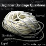 Beginner_Bondage_Questions