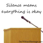 Silence means everything is okay