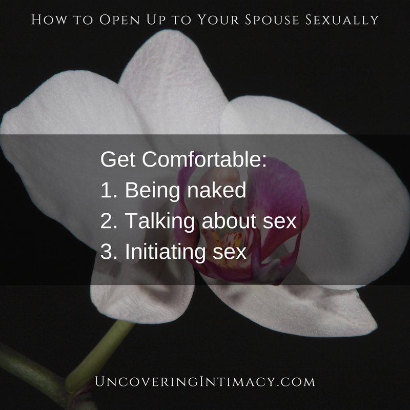 How do I open up to my spouse sexually?