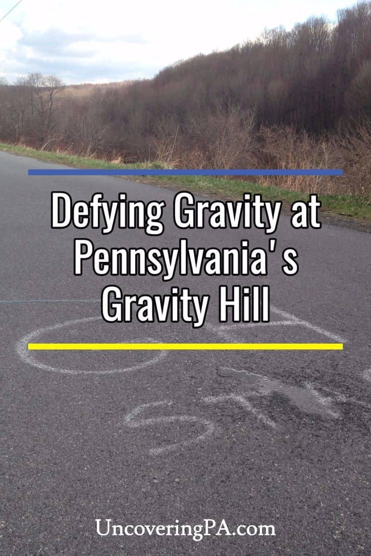 Defying gravity at Pennsylvania's Gravity Hill