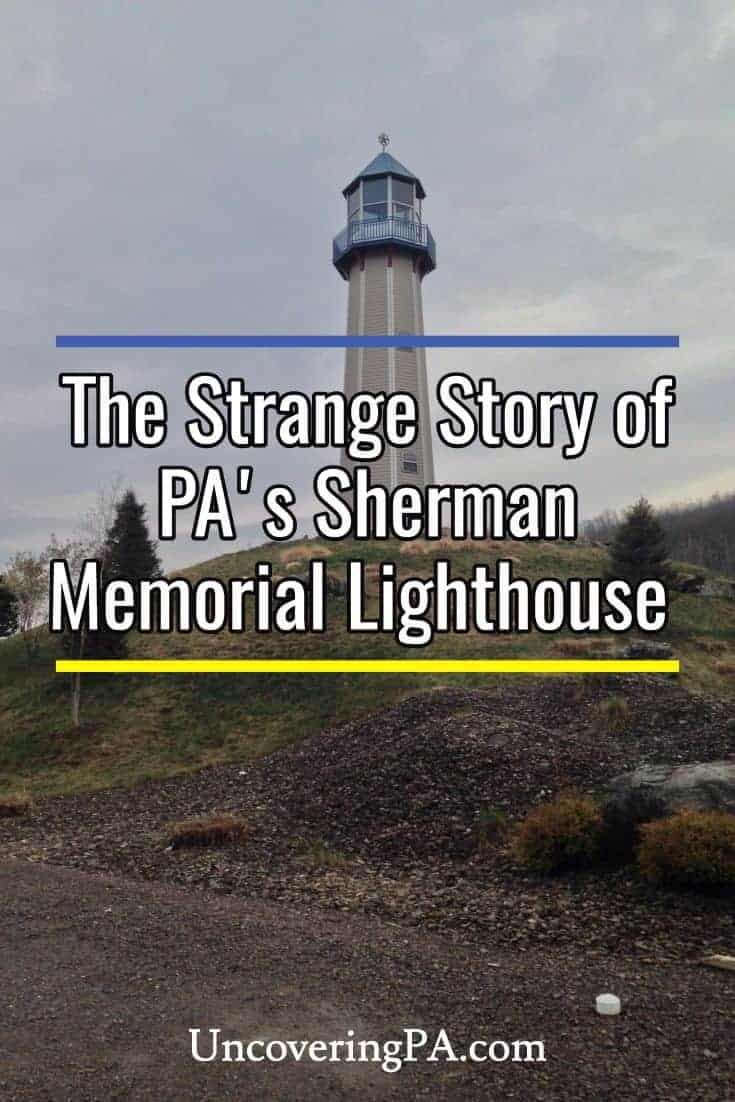 The Sherman Memorial Lighthouse in Tionesta, Pennsylvania