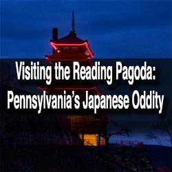 Visiting the Reading Pagoda, Pennsylvania
