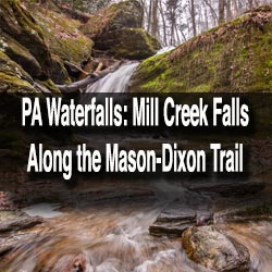 Mill Creek Falls in York County, Pennsylvania