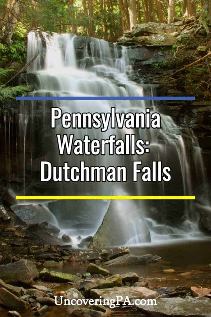 Pennsylvania Waterfalls: How to Get to Dutchman Falls in Sullivan County