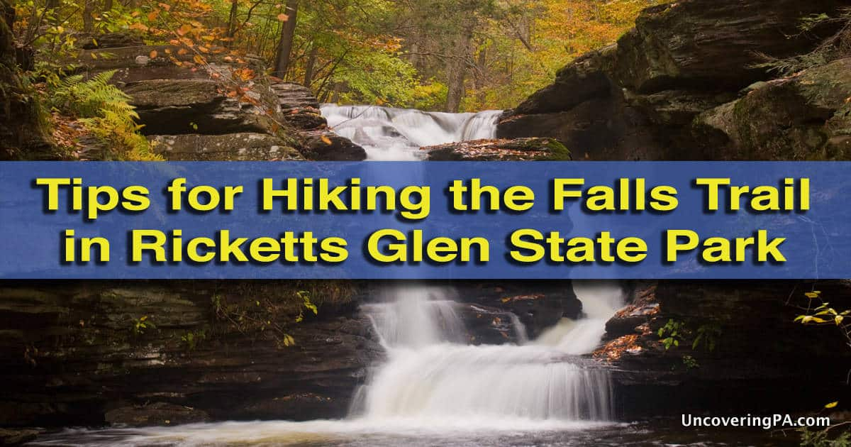 Tips for hiking the Falls Trail in Ricketts Glen State Park
