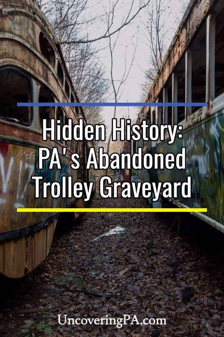 Hidden History: The Abandoned Trolley Graveyard #Pennsylvania #urbex #abandoned