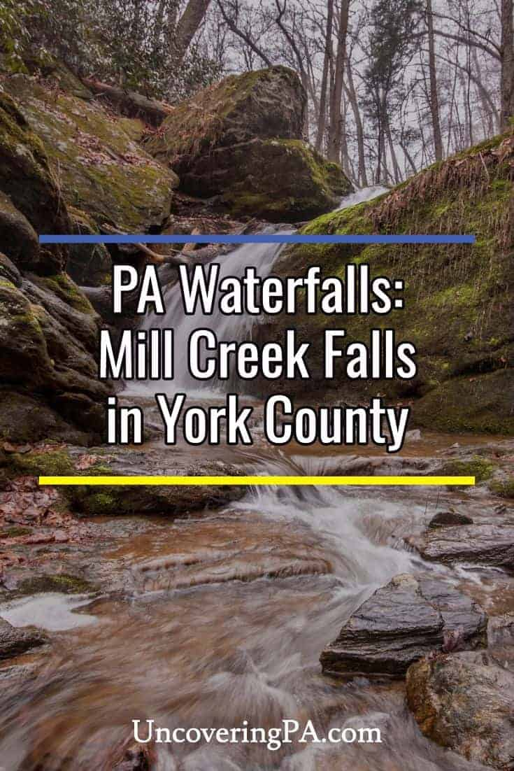 Pennsylvania Waterfalls: Mill Creek Falls in York County, PA