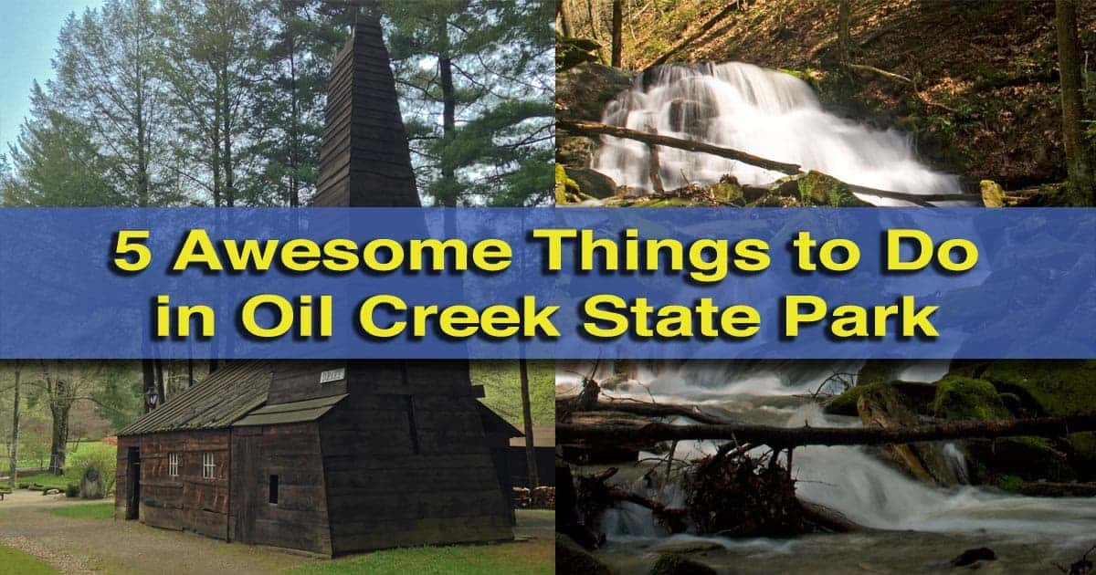 Things-to-do-in-Oil-Creek-State-Park-Pennsylvania
