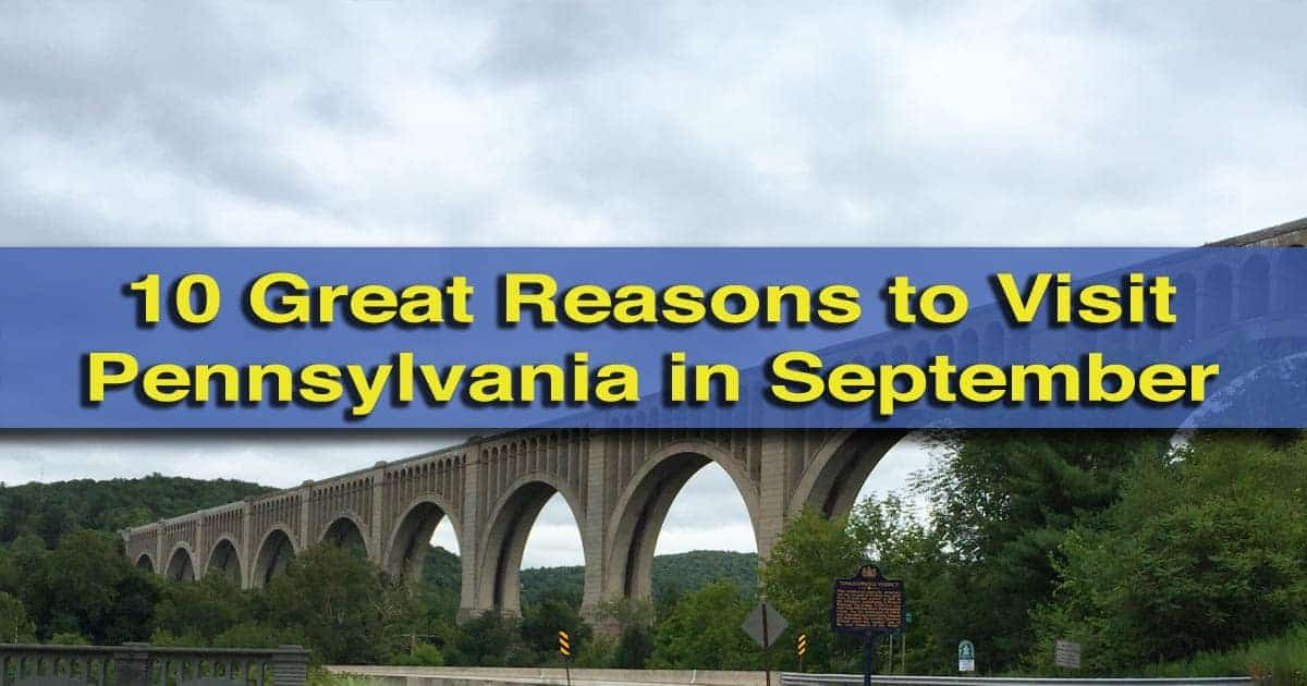 reasons-to-visit-pa-september-2015