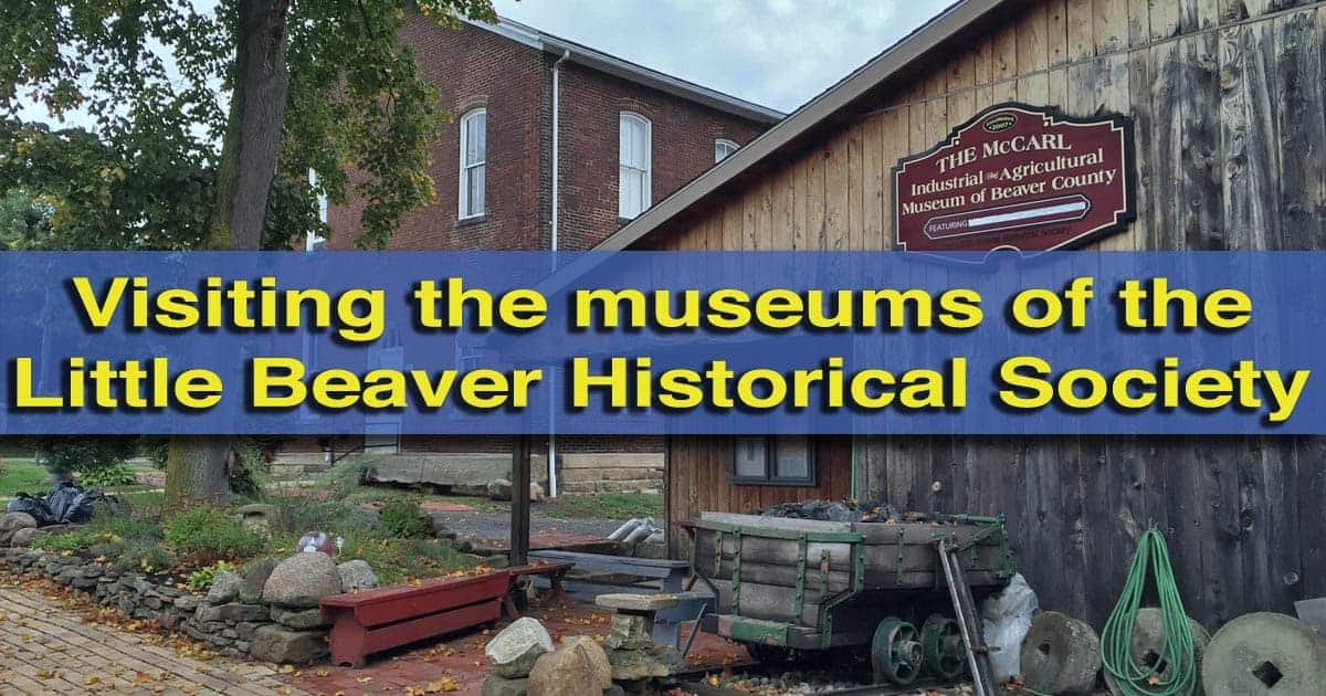 visiting-the-little-beaver-historical-society