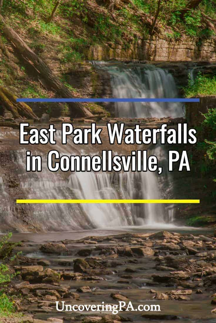 Pennsylvania Waterfalls: Visiting the Waterfalls of East Park in Connellsville
