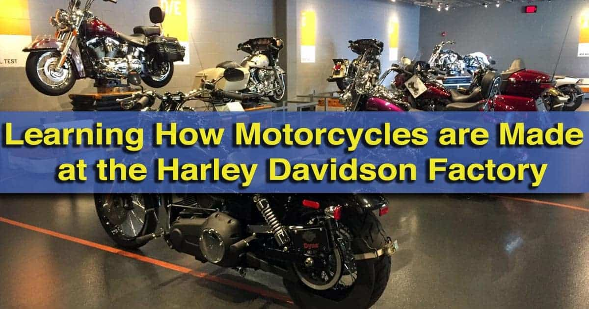 Learning How Motorcycles are Made at the Harley-Davidson Factory in