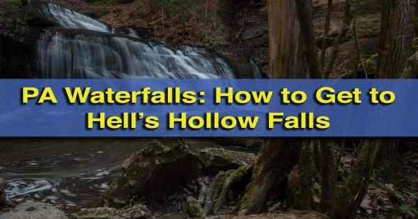 Top articles of our 4th year: Hell's Hollow Falls