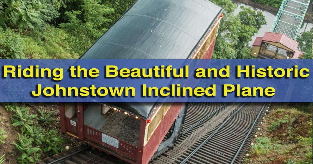 Riding the Johnstown Inclined Plane