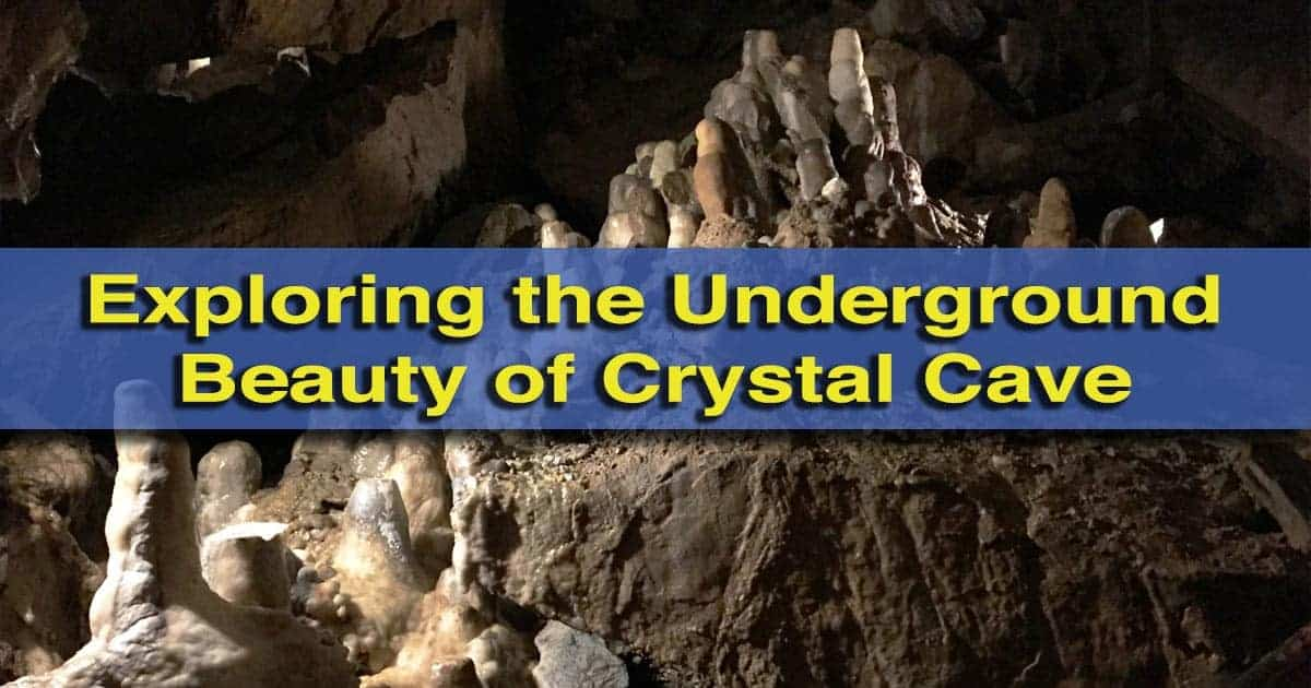 Exploring Crystal Cave in Kutztown, Pennsylvania