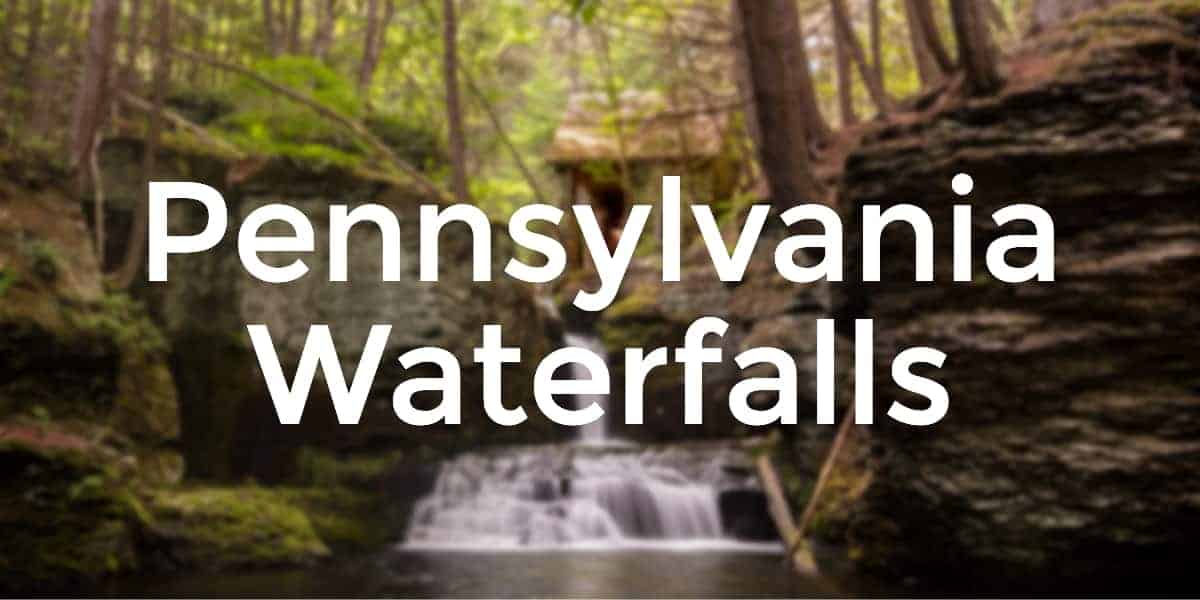 The best waterfalls in Pennsylvania