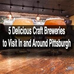 Craft Breweries to visit in Pittsburgh