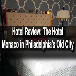Hotel Monaco Review Philly