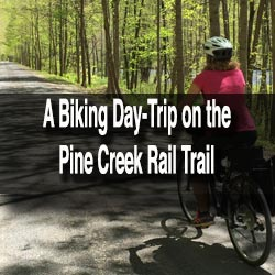 Pine Creek Rail Trail Bike Trip