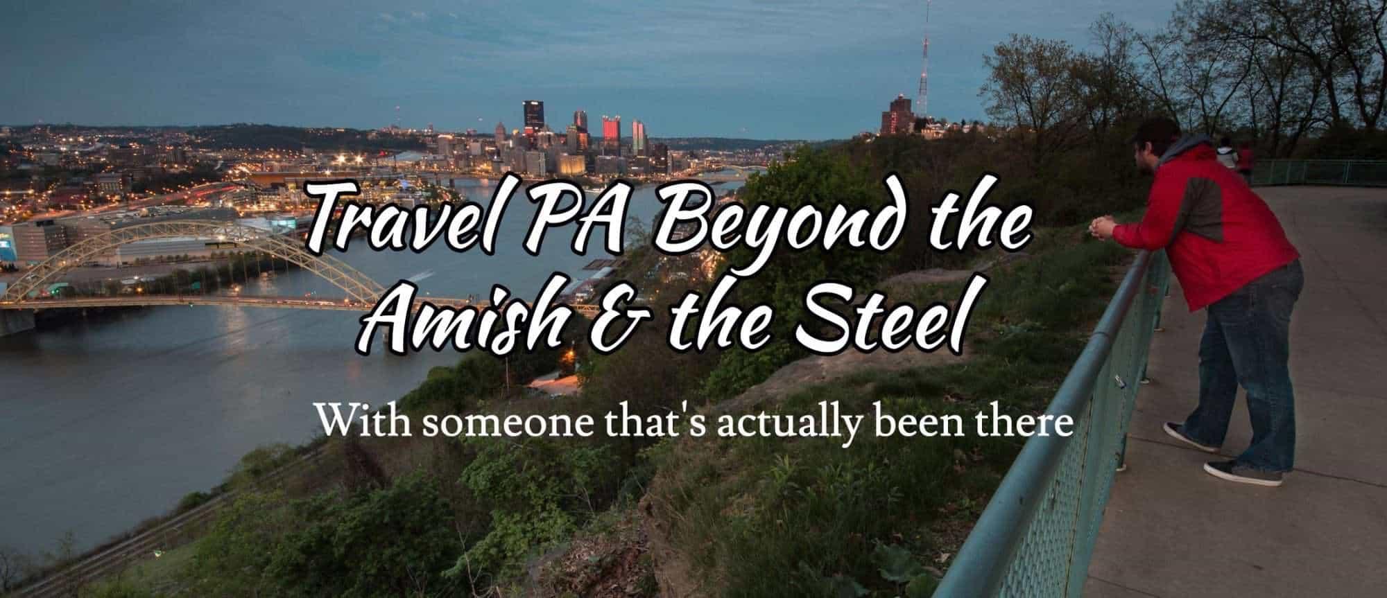 Pennsylvania Travel Blog - UncoveringPA