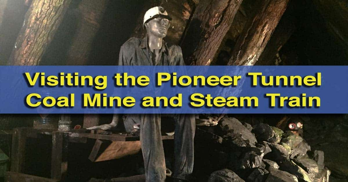 Visiting the Pioneer Tunnel Coal Mine and Steam Train in Ashland, Pennsylvania