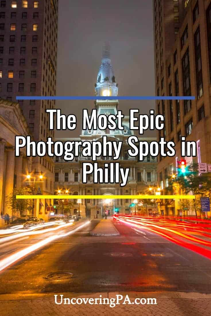 15 spots for epic photos of Philadelphia Pennsylvania's skyline