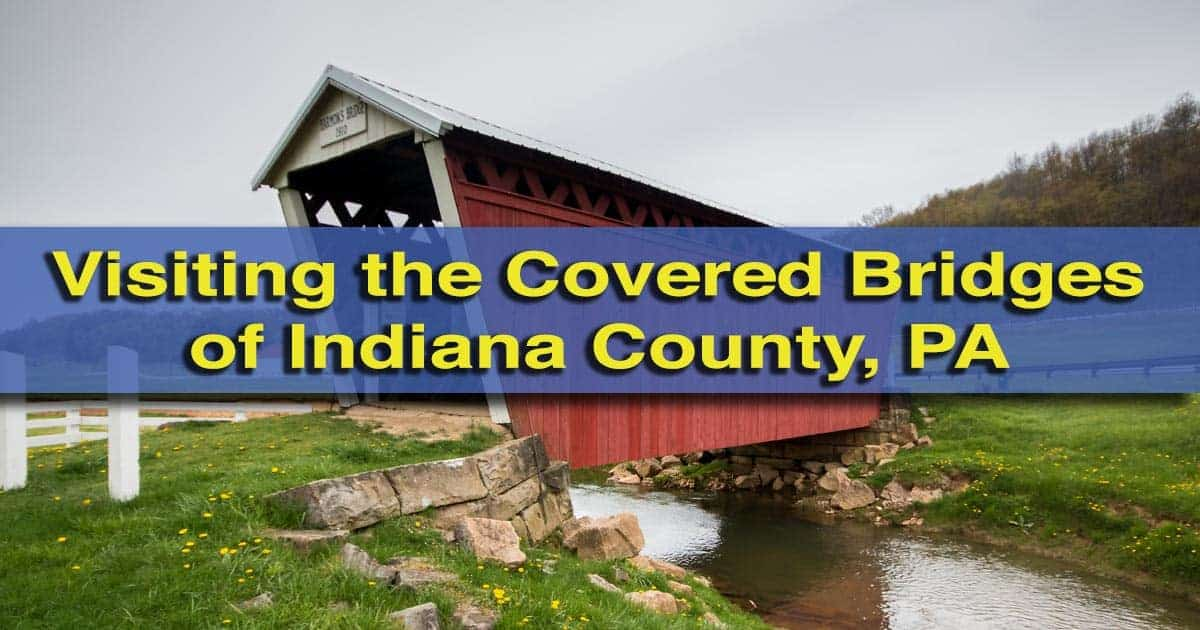 Covered Bridges in Indiana County, Pennsylvania