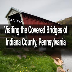 Covered Bridge in Indiana County, Pennsylvania