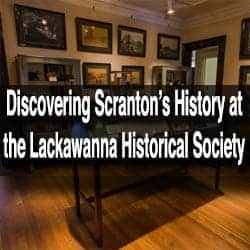 Lackawanna Historical Society Museum