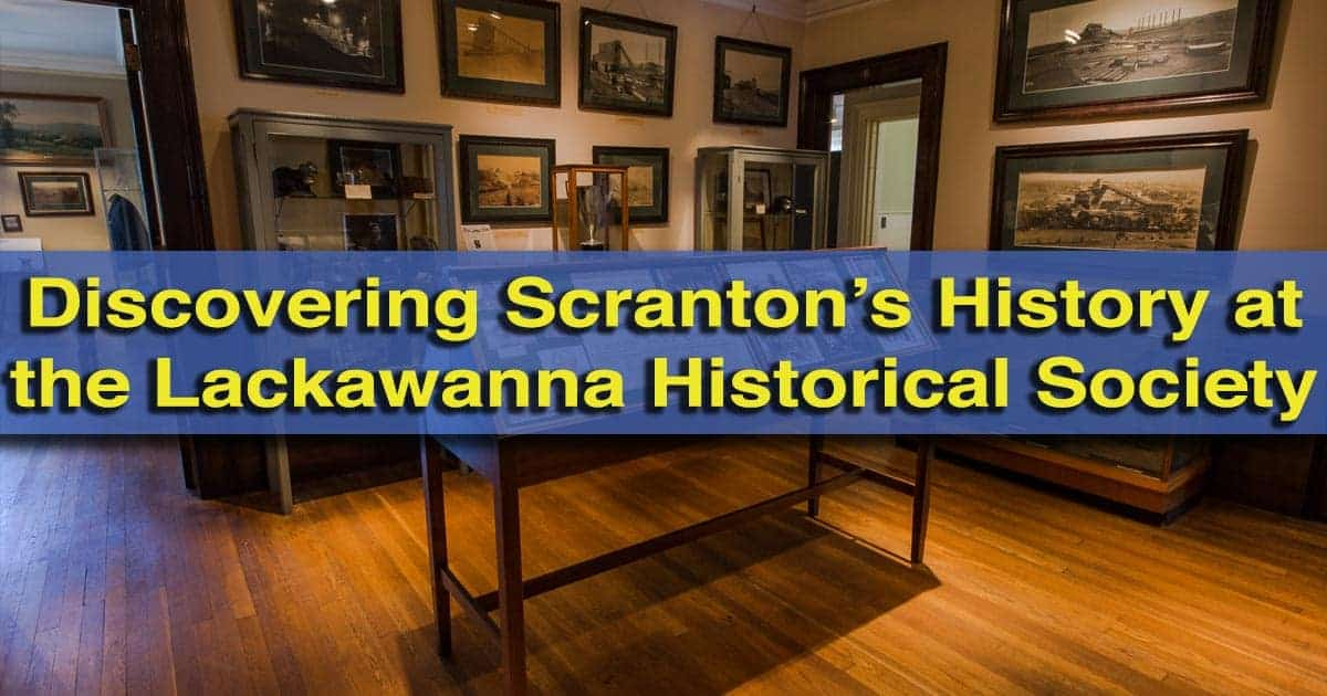 Lackawanna Historical Society Museum in Scranton, Pennsylvania