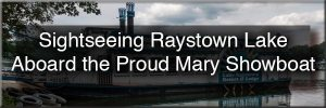 Proud Mary Showboat Sigtseeing Cruise on Raystown Lake