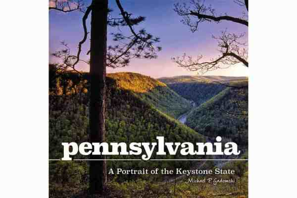 Gifts about Pennsylvania: Portrait of Keystone State