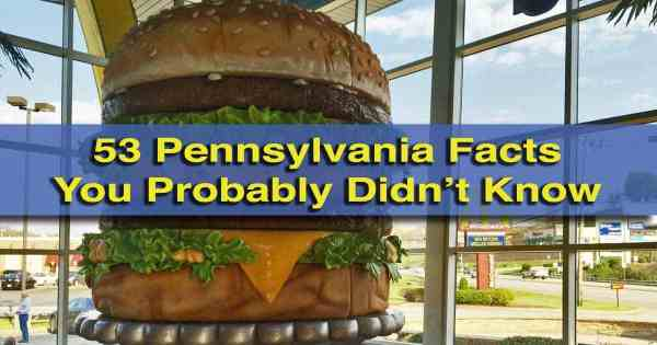 Pennsylvania facts you probably didn't know