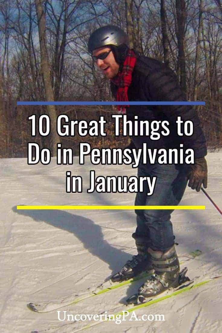 10 Great Things to do in Pennsylvania in January