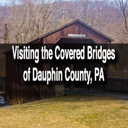 Covered Bridges near Harrisburg, PA