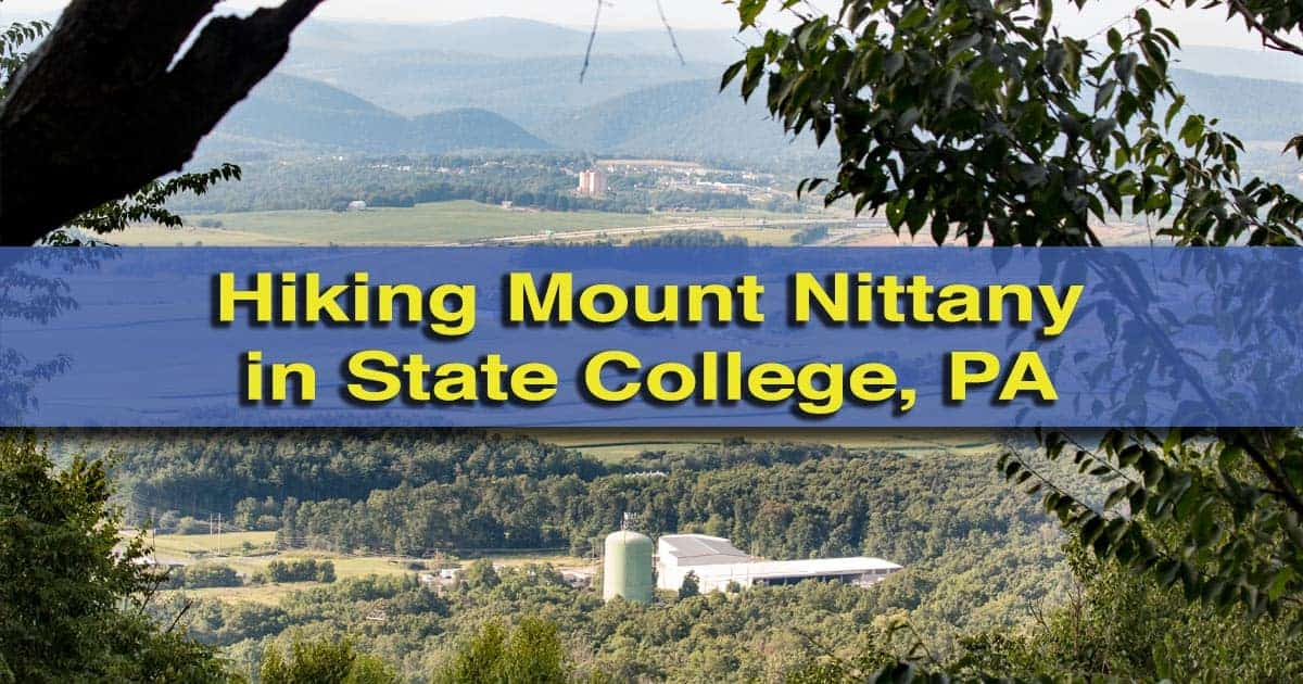 Mount Nittany Hike in State College, PA