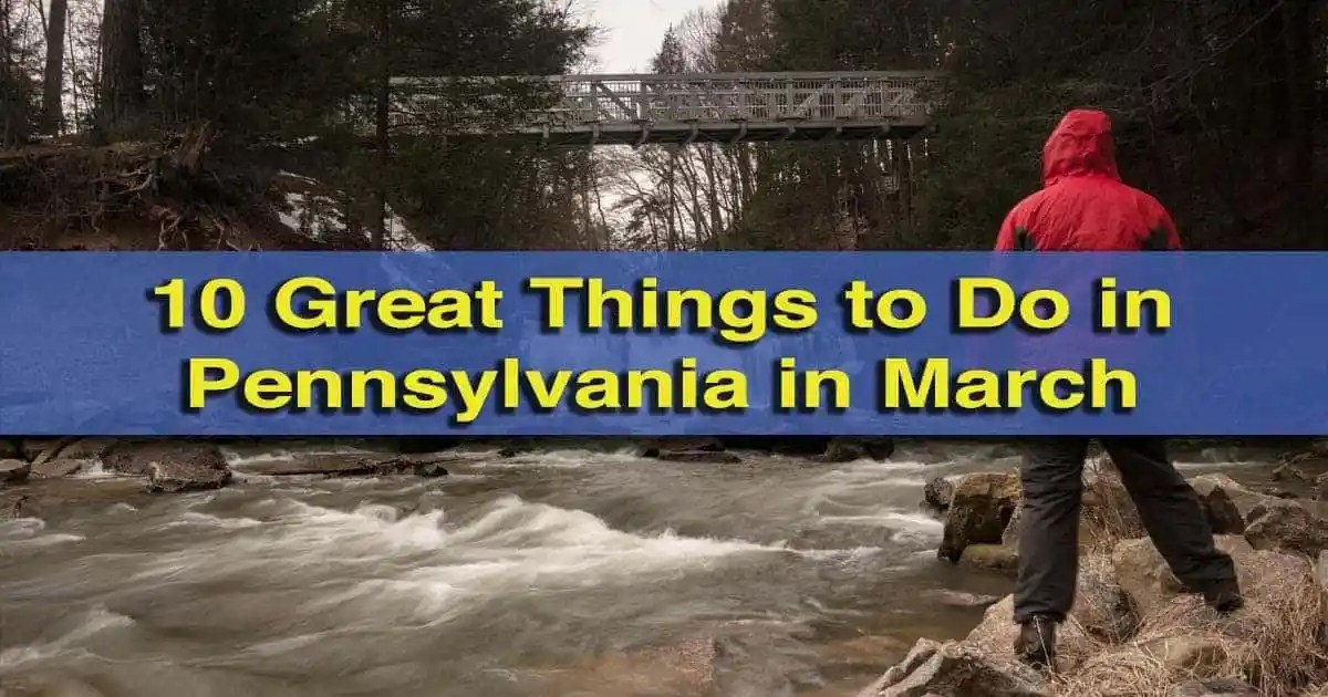 Things to do in Pennsylvania in March