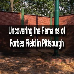 Forbes Field in Pittsburgh, Pennsylvania