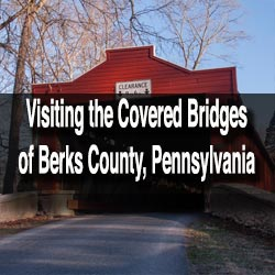 Berks County Covered Bridges